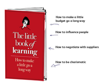 The Little Book of Learning - How to make a little go a long way
