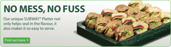 No mess, no fuss - Our unique Subway(R) Platter not only helps seal in the flavour, it also makes it easy to serve. Find out more.