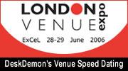 London Venue Expo, 28th-29th June 2006