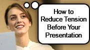 Help! I've got presentation nerves!