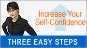 Increase Your Self-Confidence in Three Easy Steps
