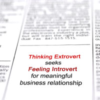 Newspaper advert stating: 'Thinking Extrovert seeks Feeling Introvert for meaningful business relationship'