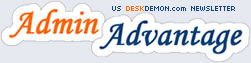 AdminAdvantage - US DeskDemon.com Newsletter